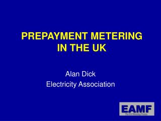 PREPAYMENT METERING IN THE UK