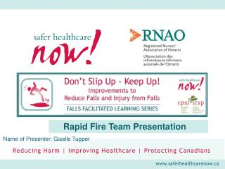 Rapid Fire Team Presentation