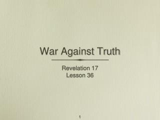 War Against Truth