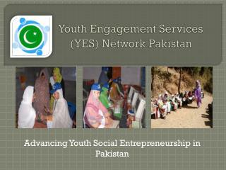 Youth Engagement Services  (YES) Network Pakistan