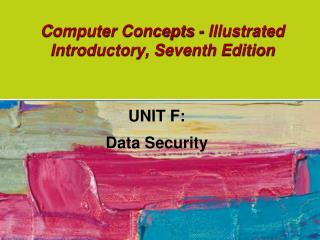 Computer Concepts - Illustrated Introductory, Seventh Edition