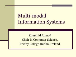 Multi-modal Information Systems