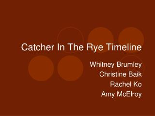 Catcher In The Rye Timeline