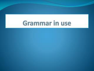 Grammar in use
