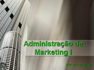 Administração de Marketing I