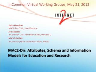 MACE- Dir : Attributes, Schema and Information Models for Education and Research
