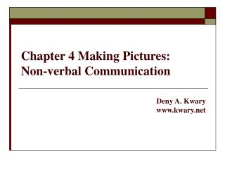 Chapter 4 Making Pictures: Non-verbal Communication
