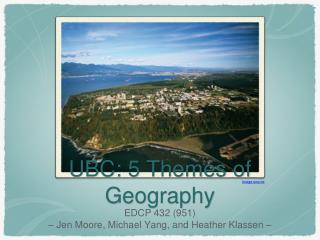UBC: 5 Themes of Geography