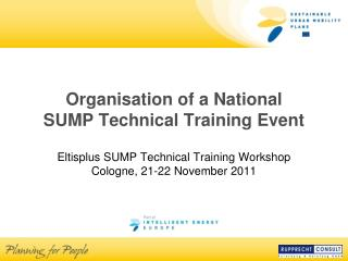 Organisation of a National  SUMP Technical Training Event