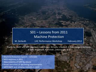 Machine Protection System - reminder  MPS response in 2011   Dependability of MPS backbone