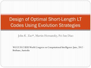 Design of Optimal Short-Length LT Codes Using Evolution Strategies