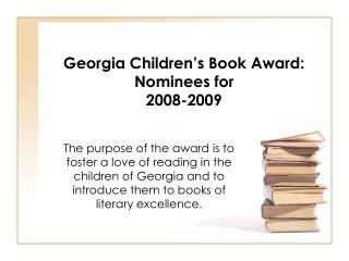 Georgia Children's Book Award: Nominees for 2008-2009