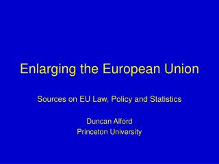 Enlarging the European Union