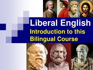 Liberal English Introduction to this Bilingual Course
