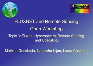FLUXNET and Remote Sensing Open Workshop