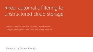 Rhea: automatic  f iltering for unstructured cloud storage