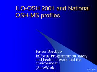 ILO-OSH 2001 and National OSH-MS profiles