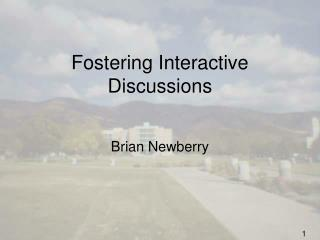 Fostering Interactive Discussions