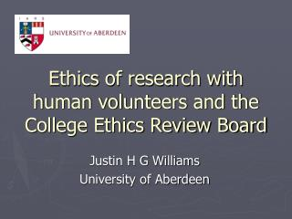 Ethics of research with human volunteers and the College Ethics Review Board