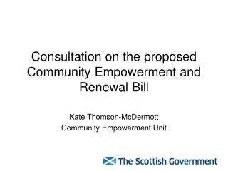 Consultation on the proposed Community Empowerment and Renewal Bill