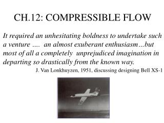 CH.12: COMPRESSIBLE FLOW