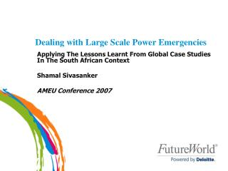 Dealing with Large Scale Power Emergencies