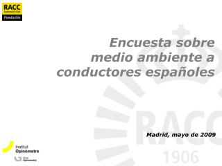 Encuesta sobre  medio ambiente a  conductores españoles