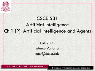 CSCE 531 Artificial Intelligence Ch.1 [P]: Artificial Intelligence and Agents