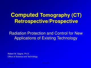 Computed Tomography CT Retrospective