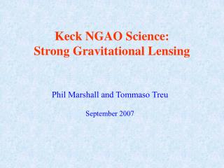 Keck NGAO Science: Strong Gravitational Lensing