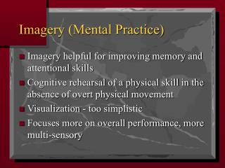 Imagery (Mental Practice)