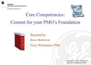 Core Competencies: Cement for your PMO's Foundation