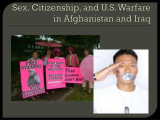Sex, Citizenship, and U.S. Warfare in Afghanistan and Iraq
