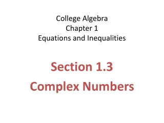 College Algebra Chapter 1 Equations and Inequalities