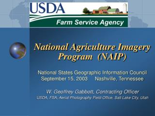 National Agriculture Imagery Program  NAIP  National States Geographic Information Council September 15, 2003     Nashvi