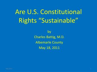 """Are U.S. Constitutional Rights """"Sustainable"""""""