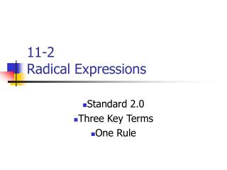 11-2 Radical Expressions