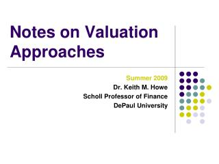Notes on Valuation Approaches