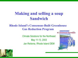 Rhode Island's Consensus-Built Greenhouse Gas Reduction Program