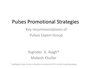 Pulses Promotional Strategies