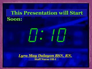This Presentation will Start Soon: