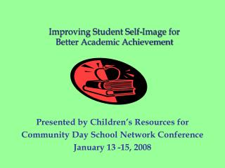 Improving Student Self-Image for                          Better Academic Achievement