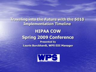 Traveling into the Future with the 5010 Implementation Timeline