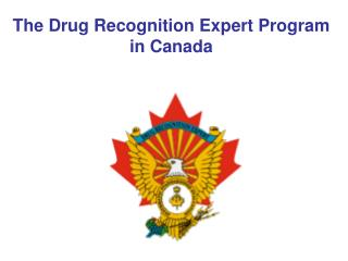 The Drug Recognition Expert Program in Canada