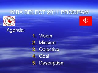IMBA SELECT 2011 PROGRAM