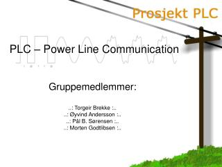 PLC – Power Line Communication