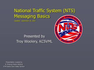National Traffic System (NTS) Messaging Basics