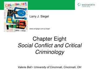 Chapter Eight Social Conflict and Critical Criminology