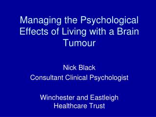 Managing the Psychological Effects of Living with a Brain Tumour