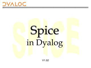 Spice in Dyalog